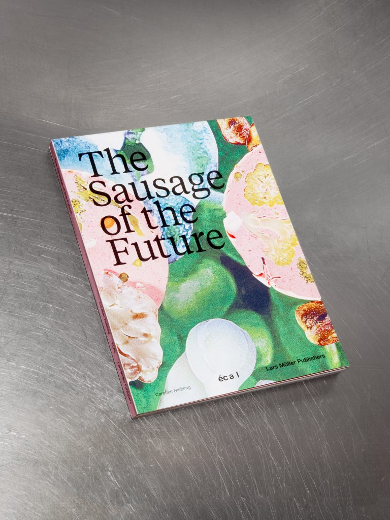«The Sausage of the Future», Carolien Niebling (c) Calypso Mahieu